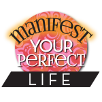 manifestyourperfectlife
